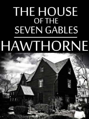 book cover for The House of Seven Gables