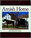 Amish Home by Raymond Bial: Book Cover