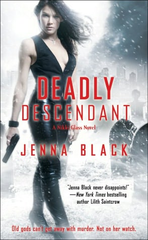 Jenna Black Deadly Descendant