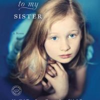 TLC Book Tours Review: What Happened To My Sister by Elizabeth Flock