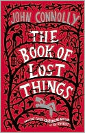 The Book of Lost Things by John Connolly: Book Cover