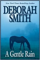 A Gentle Rain by Deborah Smith: Book Cover