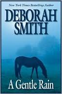 A Gentle Rain by Deborah Smith: Book Cover