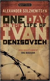 One Day In The Life Of Ivan Denisovich - Alexander Solzhenitsyn