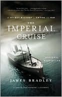 The Imperial Cruise by James Bradley: Book Cover
