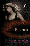 Burned (House of Night Series #7) by P. C. Cast: Book Cover