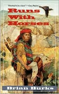 Runs With Horses by Brian Burks: Book Cover