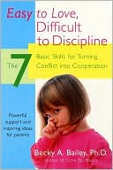 Easy to Love, Difficult to Discipline by Becky A. Bailey: NOOKbook Cover