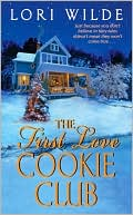 The First Love Cookie Club by Lori Wilde: Book Cover