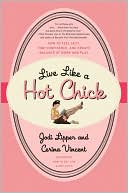 Live Like a Hot Chick by Jodi Lipper: Download Cover