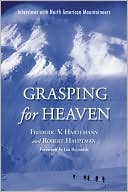Grasping for Heaven by Frederic V. Hartemann: Book Cover