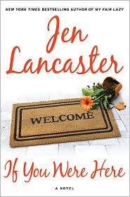 If You Were Here by Jen Lancaster: NOOK Book Cover