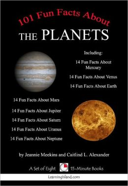 101 Fun Facts About the Planets by Jeannie Meekins ...