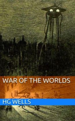 War of the Worlds by HG Wells | 2940016410975 | NOOK Book ...