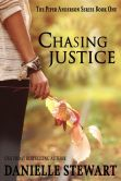 Chasing Justice (Book 1) (Piper Anderson Series)