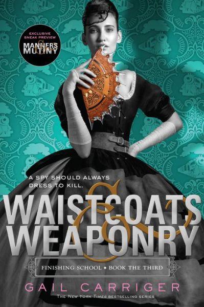 Waistcoats & Weaponry (Finishing School Series #3)