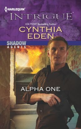 Alpha One (Harlequin Intrigue Series #1398)