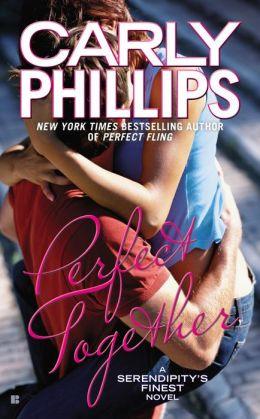 Perfect Together (Serendipity's Finest Series #3)