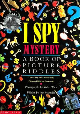 I Spy Mystery A Book Of Picture Riddles By Jean Marzollo