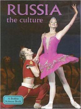 Russia, the Culture