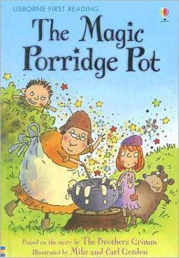 Magic Porridge Pot by Rosie Dickins | 9780794518837 | Hardcover | Barnes & Noble