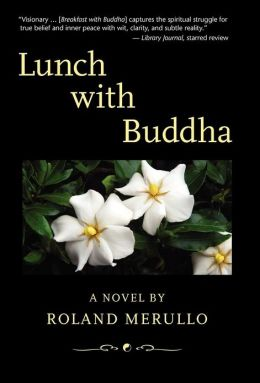 Book Review: Lunch with Buddha by Roland Merullo