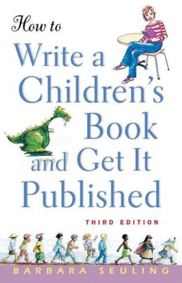How to Write a Children's Book and Get It Published by ...