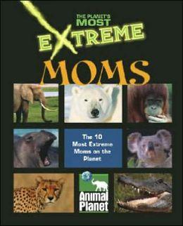 Extreme Moms by Sherri Devaney | 9781410303905 | Hardcover ...