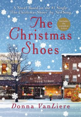 The Christmas Shoes By Donna VanLiere 9781429957489