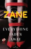 Zane's Everything Fades Away: An eShort Story