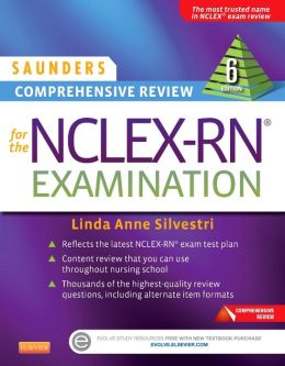 Saunders Comprehensive Review for the NCLEX-RN Examination ...