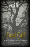 Final Call: A Mary O'Reilly Paranormal Mystery - Book Four