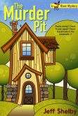 The Murder Pit (Moose River Mysteries, #1)