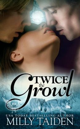 Twice the Growl (BBW Paranormal Shape Shifter Romance): A BBW in need of a date + Two hot Alphas looking for a mate = The hottest triad ever.