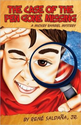 Case of the Pen Gone Missing/El Caso de La Pluma Perdida: A Mickey Rangel Mystery/Coleccion Mickey Rangel, Detective Privado