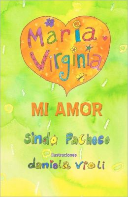 Maria Virginia Mi Amor