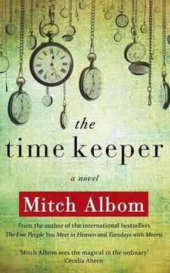 The Time Keeper. Mitch Albom