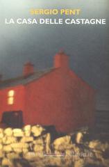 La casa delle castagne