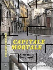 Capitale mortale - www.libreriauniversitaria.it
