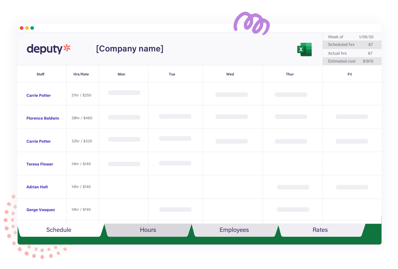 Use a schedule maker to track vacations, personal days, sick days, or other time off. Free Schedule Maker Employee Scheduling Template Deputy