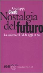 Nostalgia del Futuro, Marsilio Editore