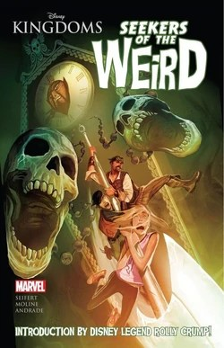Disney Kingdoms Seekers Of The Weird Cover