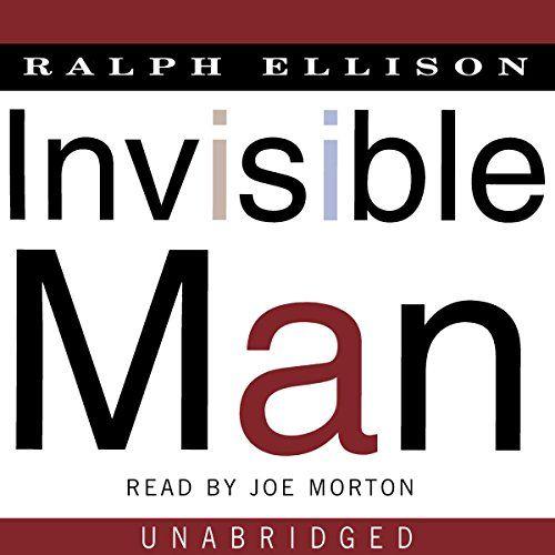 Ralph Ellison: Invisible Man