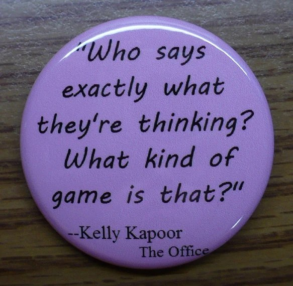 The Office - Kelly Quote Button
