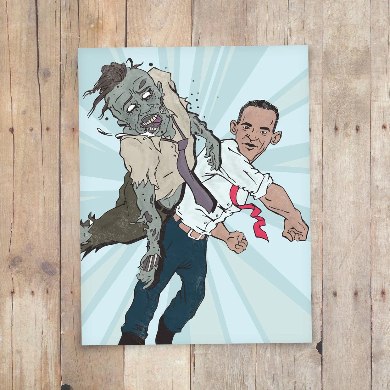 Obama Vs Zombies 2012 8.5x11 digital print - Use the code WEAREDOOMED for 15% off