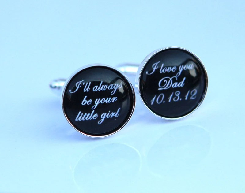 Father of the Bride Cufflinks - I will be always your little girl I love you dad wedding date - wedding cufflinks Custom quote Custom Color