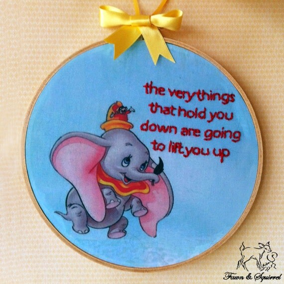 Disney's Dumbo - Handmade Illustrated Embroidered Quote Hoop Nursery Decor Wall Art