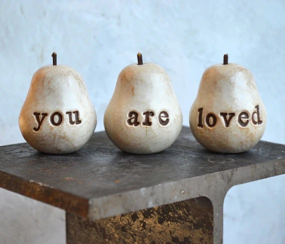 Valentines Day,  Birthday ... Handmade polymer clay pears ... 3 Word Pears... You Are Loved... Wedding