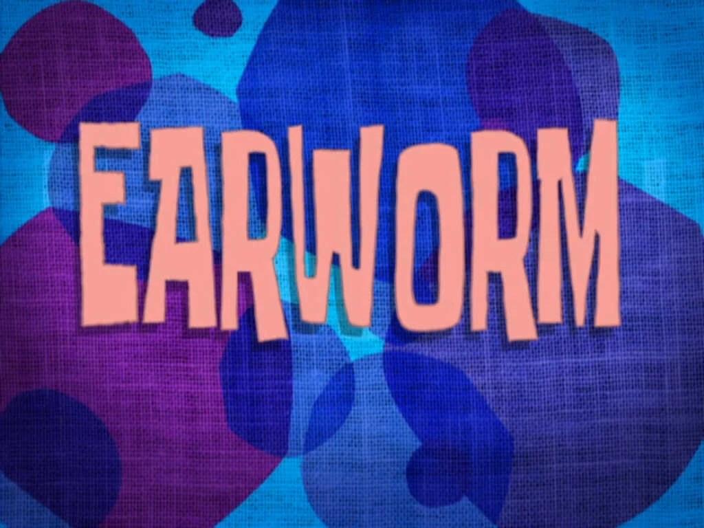 Earworm Encyclopedia SpongeBobia Wikia