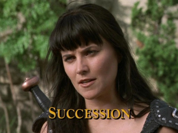 Succession - The Xena: Warrior Princess and Hercules: The ...